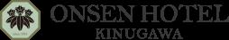 ONSEN HOTEL KINUGAWA